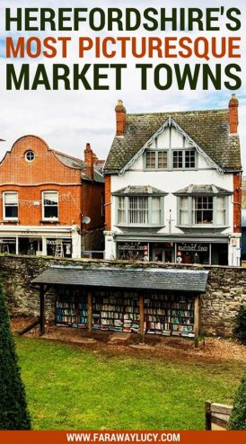 Herefordshire's most picturesque market towns: Hereford, Ross-on-Wye, Hay-on-Wye, Ledbury, Leominster, Kington, Bromyard. England Britain United Kingdom travel guide. Click through to read more...
