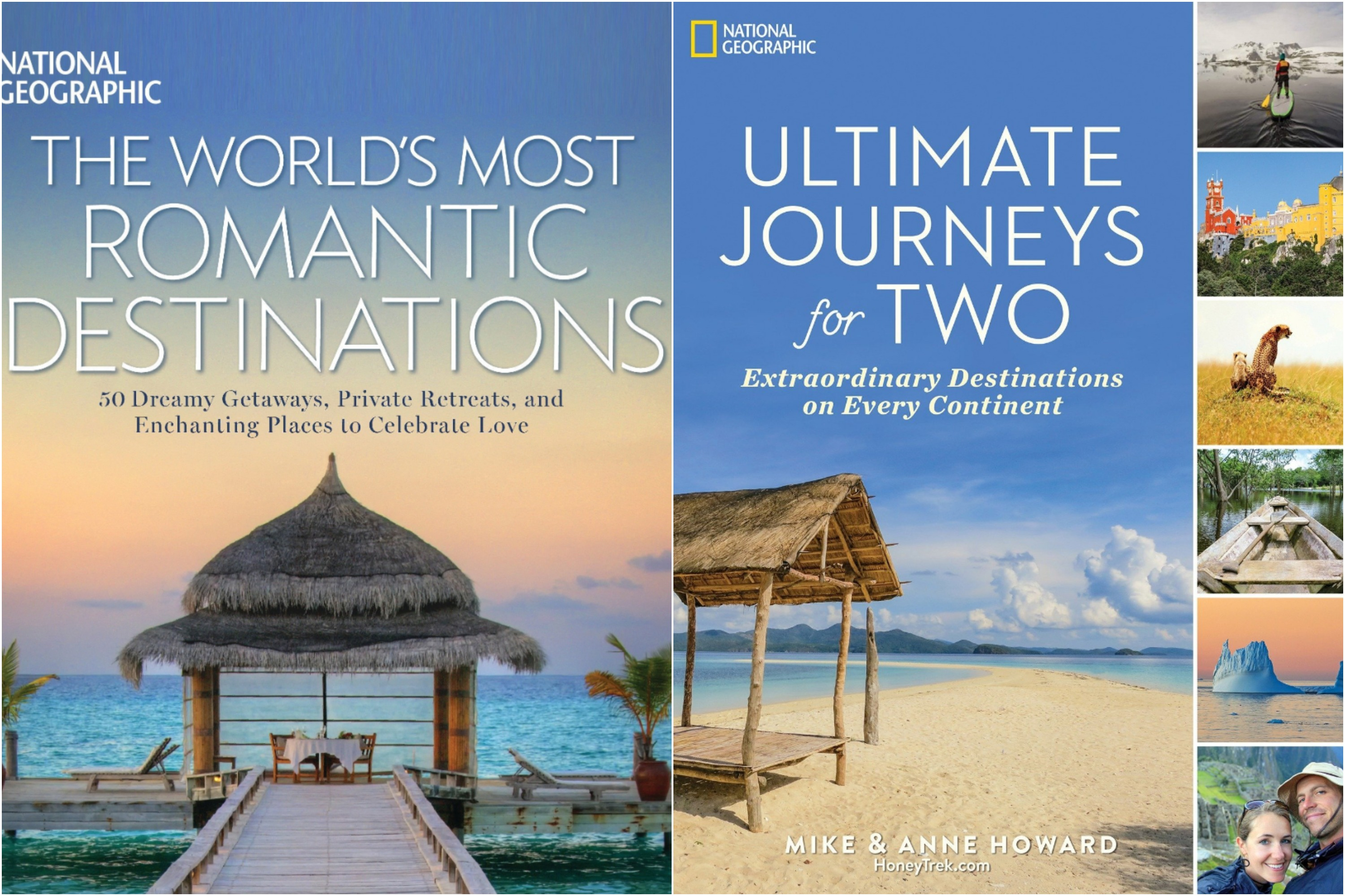 National Geographic Travel Books The World's Most Romantic Destinations Ultimate Journeys For Two Extraordinary Destinations on Every Continent 15 Romantic Travel Gift Ideas for Valentine's Day