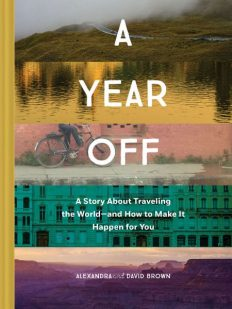 a-year-off-alexandra-and-david-brown-book