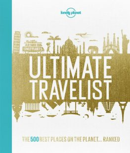 lonely-planets-ultimate-travelist-the-500-best-places-on-the-planet-ranked-travel-coffee-table-books