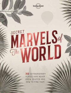 secret-marvels-of-the-world-book-lonely-planet